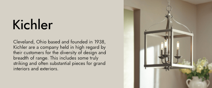 Cleveland, Ohio based and founded in 1938, Kichler are a company held in high regard by their customers for the diversity of design and breadth of range. This includes some truly striking and often substantial pieces for grand interiors and exteriors.